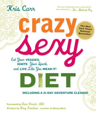 Kris Carr's Crazy Sexy Diet
